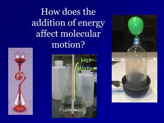How does the addition of energy affect molecular motion?