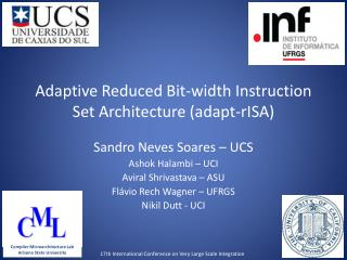‏ Adaptive Reduced Bit-width Instruction Set Architecture (adapt- rISA )