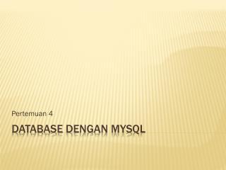 Database  dengan MySQL