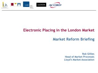 Electronic Placing in the London Market Market Reform Briefing