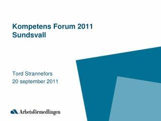 Kompetens Forum 2011 Sundsvall