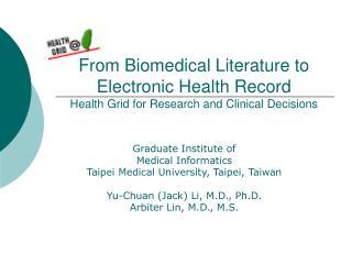 Graduate Institute of  Medical Informatics Taipei Medical University, Taipei, Taiwan