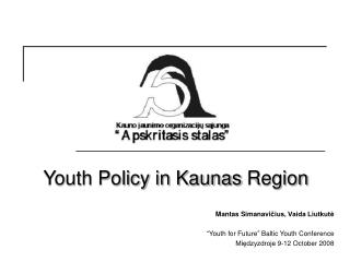 Youth Policy in Kaunas  Region