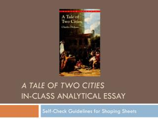 A Tale of Two Cities In-Class Analytical Essay