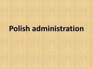 Polish administration