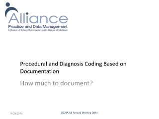 Procedural and Diagnosis Coding Based on Documentation