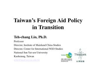 Taiwan's Foreign Aid Policy in Transition