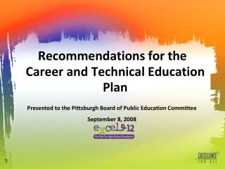 Recommendations for the  Career and Technical Education Plan