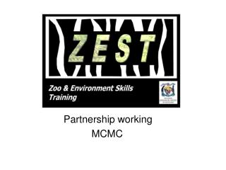 Partnership working           MCMC