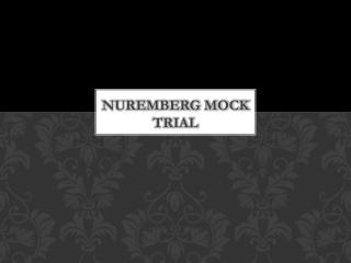 Nuremberg Mock Trial