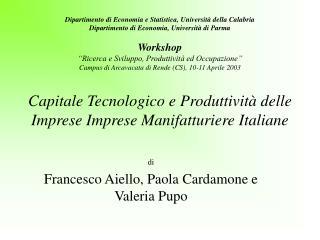 di Francesco Aiello, Paola Cardamone e  Valeria Pupo