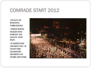COMRADE START 2012