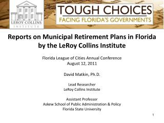 Reports on Municipal Retirement Plans in Florida by the LeRoy Collins Institute