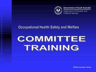 OHSW Committee Training