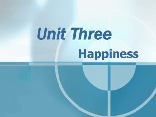 Unit Three