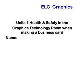 ELC  Graphics