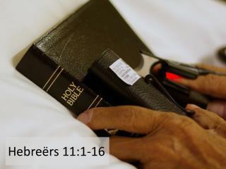 Hebreërs 11:1-16