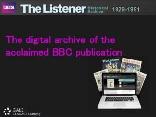 The digital archive of the acclaimed BBC publication