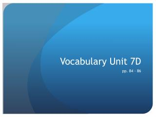 Vocabulary Unit 7D