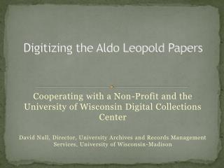 Digitizing the Aldo Leopold Papers