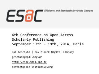 6th Conference on Open Access Scholarly  Publishing September 17th – 19th, 2014,  Paris