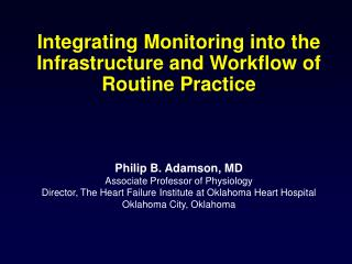 Integrating Monitoring into the Infrastructure and Workflow of Routine Practice