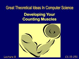 Developing Your  Counting Muscles
