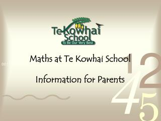Maths at Te Kowhai School Information for Parents