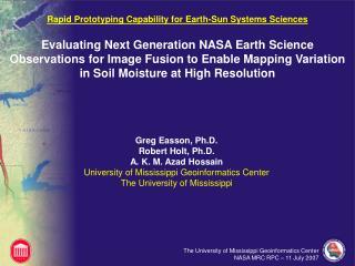 Greg Easson, Ph.D.  Robert Holt, Ph.D. A. K. M. Azad Hossain