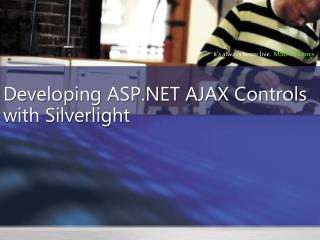 Developing ASP.NET AJAX Controls with Silverlight