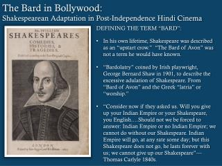 The Bard in Bollywood: Shakespearean Adaptation in Post-Independence Hindi Cinema