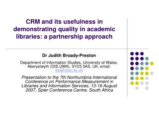 CRM and its usefulness in demonstrating quality in academic libraries: a partnership approach
