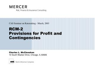 RCM-2 Provisions for Profit and Contingencies