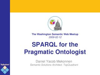 SPARQL for the Pragmatic Ontologist