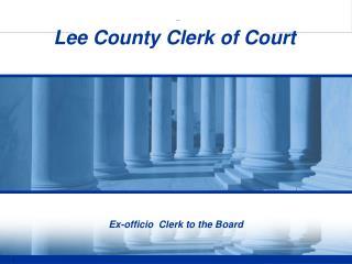 Ex-officio  Clerk to the Board
