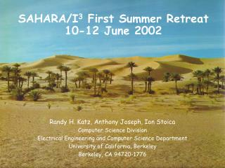 SAHARA/I 3  First Summer Retreat 10-12 June 2002