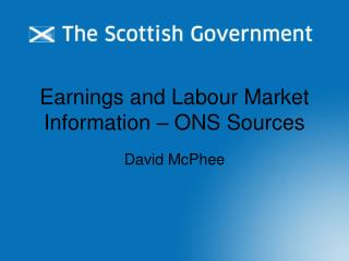 Earnings and Labour Market Information – ONS Sources