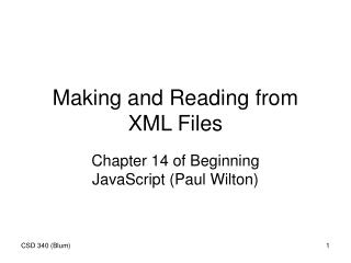 Making and Reading from XML Files