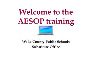 Welcome to the AESOP training