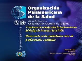 I Seminario de trabajo sobre la implementacion del Codigo de Practicas de la OMS: