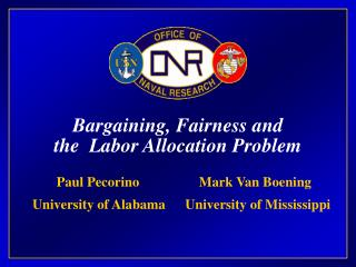 Bargaining, Fairness and the  Labor Allocation Problem