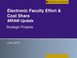 Electronic Faculty Effort & Cost Share MRAM Update