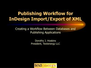 Publishing Workflow for InDesign Import/Export of XML