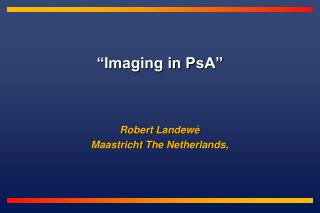 �Imaging in PsA�