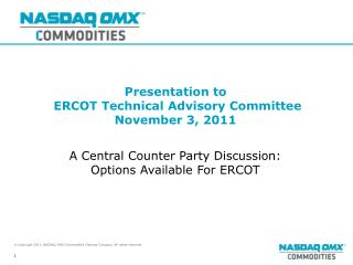 Presentation to  ERCOT Technical Advisory Committee November 3, 2011