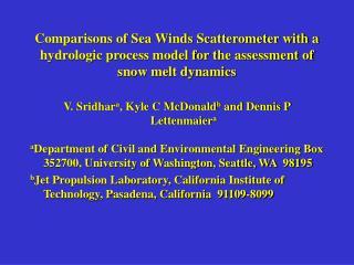 V. Sridhar a , Kyle C McDonald b  and Dennis P Lettenmaier a
