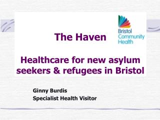 The Haven Healthcare for new asylum seekers & refugees in Bristol