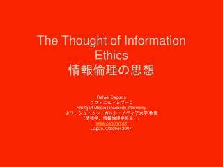 The Thought of Information Ethics 情報倫理 の思想