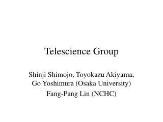 Telescience Group
