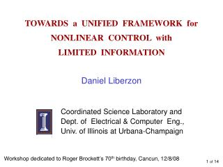 TOWARDS  a  UNIFIED  FRAMEWORK  for NONLINEAR  CONTROL  with LIMITED  INFORMATION
